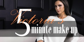 Victoria Beckham's 5 Minute Make-Up